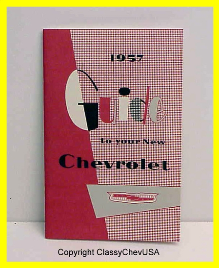 """1957 """"Guide to Your New Chevrolet"""" Manual"""