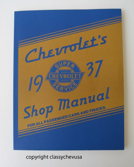 1937 Chevrolet Passenger Car & Truck Shop Manual