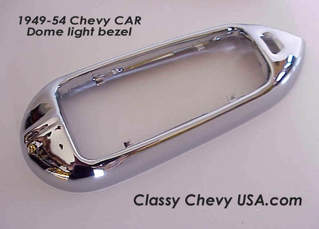 1949-1954 Chevrolet Car Dome Light Bezel 1 Piece