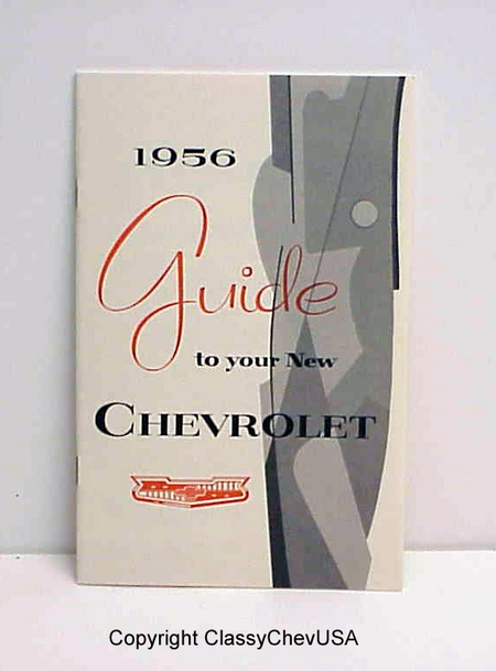 "1956 CAR ""Guide to Your New Chevrolet"" Manual Reproduction"