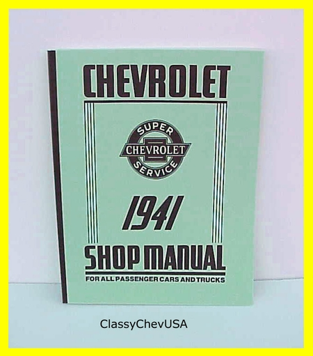 1941 Chevy Shop Manual for Passenger Cars and Trucks