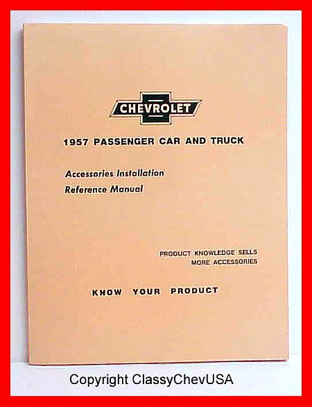 1957 Chevrolet Car & Truck Installation Manual