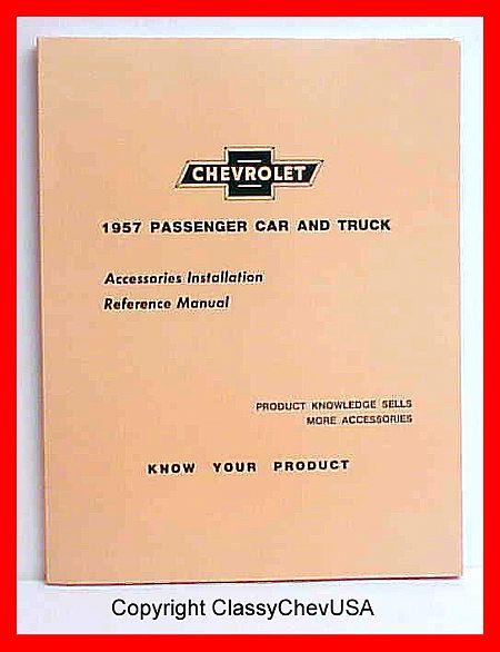 1957 Chevrolet Car & Truck Installation Manual