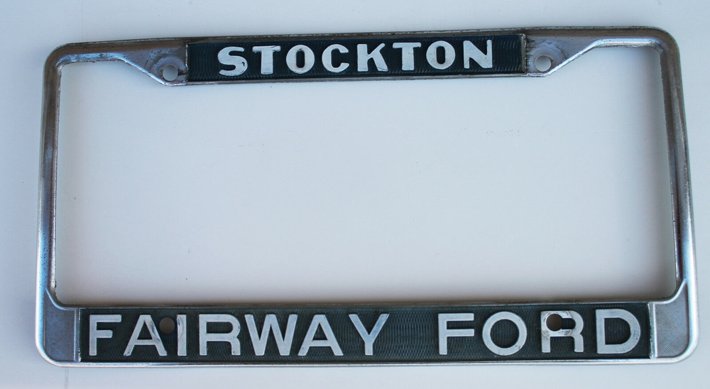 Vintage License Plate Frame  Fairway Ford in Stockton California